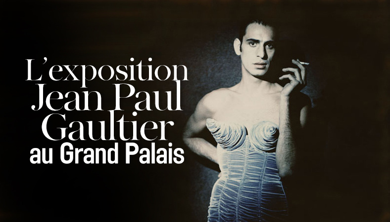 l___exposition_jean_paul_gaultier_au_grand_palais__6082_north_788x450_white