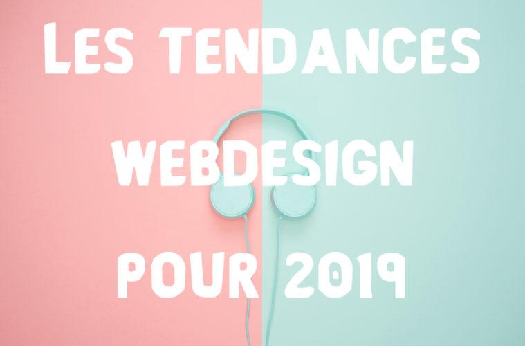 Les tendances webdesign 2019