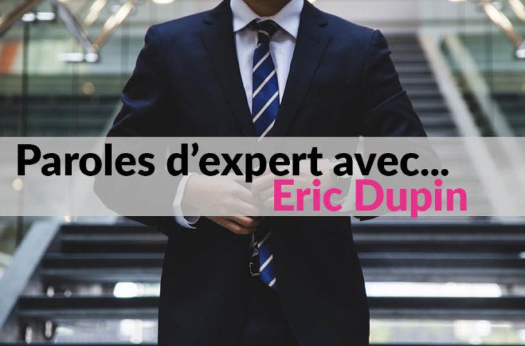 Paroles d'expert avec Eric Dupin